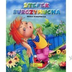 Stefek Burczymucha - Maria Konopnicka, Anna Stefaniak