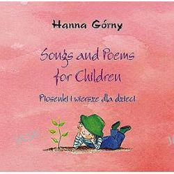 Songs and Poems for Children. Piosenki i wiersze dla dzieci - Hanna Górny