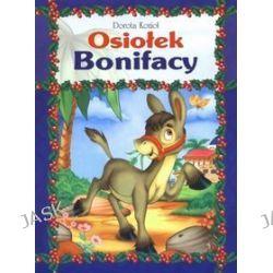 Osiołek Bonifacy - Dorota Kozioł