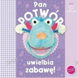 Pan potwór uwielbia zabawę - Joanna Liszewska