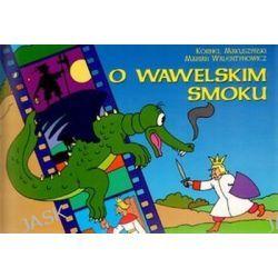 O wawelskim smoku - Kornel Makuszyński