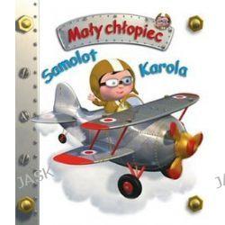 Samolot Karola. Mały chłopiec - Emilie Beaumont