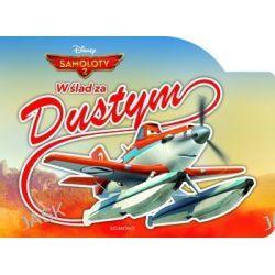 Samoloty 2. W ślad za Dustym - Sabina Bauman