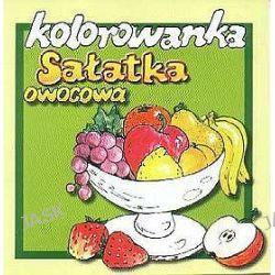 Sałatka owocowa - kolorowanka (3-9 lat)