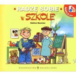 Radzę sobie w szkole - Sabina Bauman