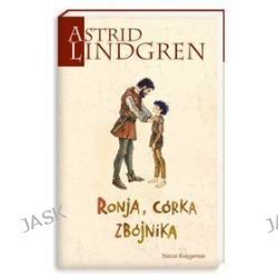 Ronja, córka zbójnika - Astrid Lindgren, Lindgren Astrid