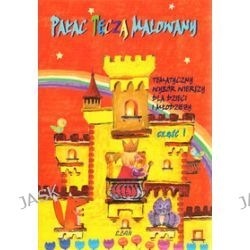Pałac tęczą malowany. Tematyczny wybór wierszy dla dzieci i młodzieży