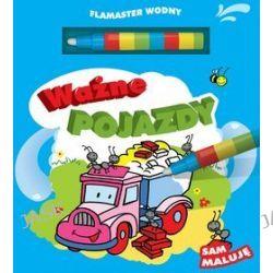 Sam maluję. Ważne pojazdy + flamaster wodny - Urszula Kozłowska