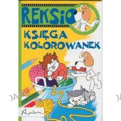 Reksio - księga kolorowanek