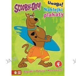 Scooby-Doo! Zagadki, rebusy, kolorowanki. Część 4 + naklejki, plakaty