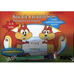 Rysuj i zmazuj. Baw się z wiewiórkami. Rysowanie po śladzie + pisak suchościeralny - Agnieszka Paszkiewicz