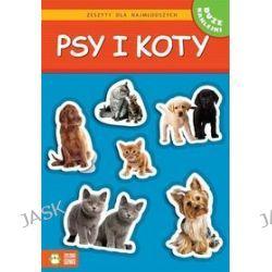 Psy i koty. Zeszyty dla najmłodszych - Sylwia Burdek