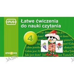 PUS Łatwe ćwiczenia do nauki czytania cz. 4 - Małgorzata Chromiak
