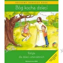 Religia, Bóg kocha dzieci - podręcznik, 4 latki, przedszkole - Teresa Czarnecka, Dominika Czarnecka, Władysław Kubik
