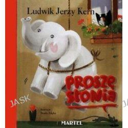Proszę słonia - Ludwik Jerzy Kern, Ludwik Jerzy Kern