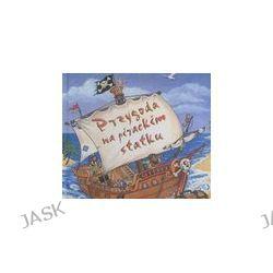 Przygoda na pirackim statku - Nicola Baxter