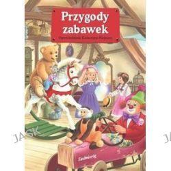 Przygody zabawek - Katarzyna Najman