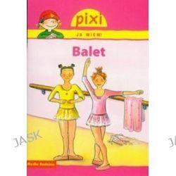 Pixi Ja wiem Balet