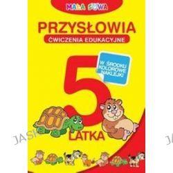 Przysłowia. Ćwiczenia edukacyjne 5-latka