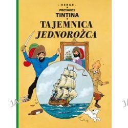 Przygody Tintina. Tom 11. Tajemnica Jednorożca.