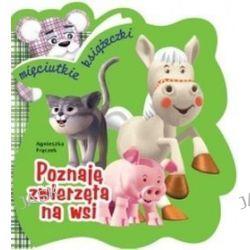 Poznaję zwierzęta na wsi - Agnieszka Frączek