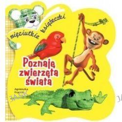 Poznaję zwierzęta świata - Agnieszka Frączek