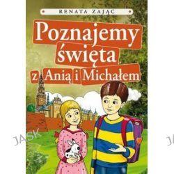 Poznajemy święta z Anią i Michałem - Renata Zając
