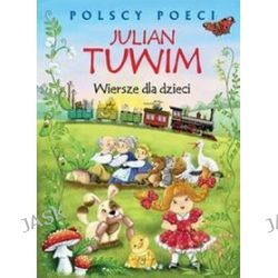 Polscy poeci. Wiersze dla dzieci - Julian Tuwim