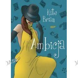 Ambicja - Kate Brian