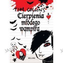 Cierpienia młodego wampira - Tom Collins