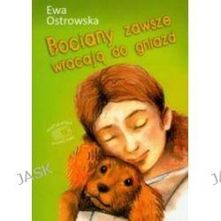 Bociany zawsze wracają do gniazd - Ewa Ostrowska