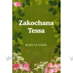 Zakochana Tessa - Kate le Vann