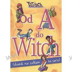 W.I.T.C.H. Od A do Witch