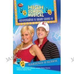 High School Musical. Marzenia o sławie