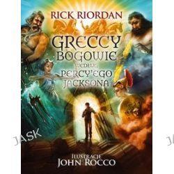 Greccy bogowie według Percy'ego Jacksona - Rick Riordan