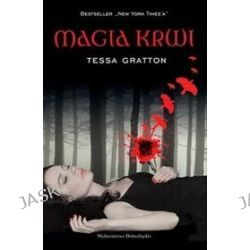 Magia krwi - Tessa Gratton