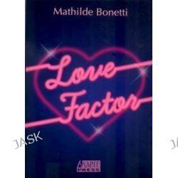 Love Factor - Mathilde Bonetti