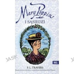 Mary Poppins i sąsiedzi - Pamela L. Travers