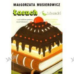 Łasuch literacki - Małgorzata Musierowicz
