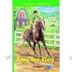 Klara 14. Nowy koń Klary - Pia Hagmar