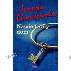Nawiedzony dom - Joanna Chmielewska