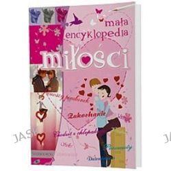 Mała encyklopedia miłości - Aleksander Minkowski