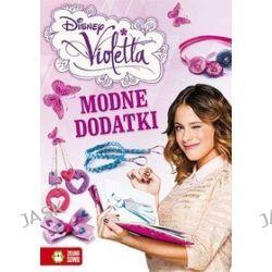 Modne dodatki Violetty -