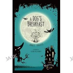 #1 a Dog's Breakfast, Nightmare Club by Annie Graves, 9781467743501.