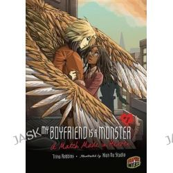 #08 a Match Made in Heaven, My Boyfriend Is a Monster (Paperback) by Trina Robbins, 9781467707329.