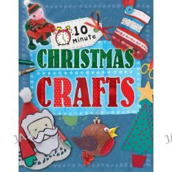 10 Minute Crafts, for Christmas by Annalees Lim, 9780750281720.