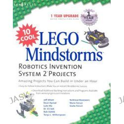 10 Cool Lego Mindstorm Robotics Invention System 2 Projects, Amazing Projects You Can Build in Under an Hour by Mario Ferrari, 9781931836616.