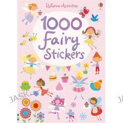1000 Fairy Stickers, 1000s of Stickers by Fiona Watt, 9781409532606.