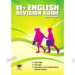 11+ English Revision Guide, 11+ Revision Guides by Susan Hamlyn, 9781905735587.