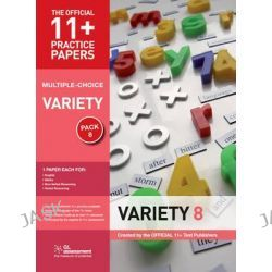 11+ Practice Papers, Variety Pack 8 (Multiple Choice), English Test 8, Maths Test 8, Nvr Test 8, VR Test 8 by Gl Assessment, 9780708720530.